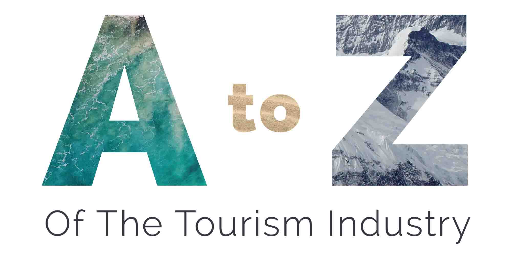 The A to Z of the Tourism Industry | Tourwriter